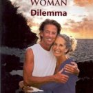 THE MAN WOMAN DILEMMA RELATIONSHIP TRUTHS FOR TROUBLED