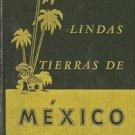 LINDAS TIERRAS DE MEXICO BY DAVID M. CLARKE 1944