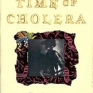 LOVE IN THE TIME OF CHOLERA GABRIEL GARCIA MARQUEZ 1988