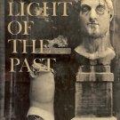 THE LIGHT OF THE PAST A TREASURY OF HORIZON 1965