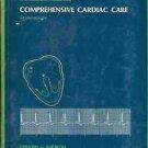 COMPREHENSIVE CARDIAC CARE HANDBOOK FOR NURSES & OTHERS