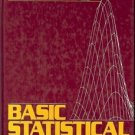 BASIC STATISTICAL ANALYSIS 3RD EDITION BY RICHARD C. SPRINTHALL 1990