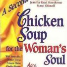 CHICKEN SOUP FOR THE WOMAN' SOUL
