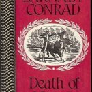 DEATH OF A MATADOR BY BARNABY CONRAD  1956