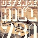 THE DEFENSE OF HILL 781 BY JAMES R MCDONOUGH 1988