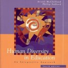 HUMAN DIVERSITY IN EDUCATION AN INTEGRATIVE APPROACH 4TH EDITION 2003