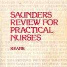 SAUNDERS REVIEW FOR PRACTICAL NURSES, KEANE