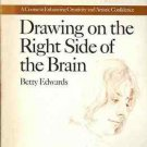 DRAWING ON THE RIGHT SIDE OF THE BRAIN BETTY EDWARDS