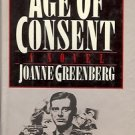 AGE OF CONSENT A NOVEL BY JOANNE GREENBERG