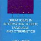 GREAT IDEAS IN INFROMATION THEORY LANGUAGE & CYBERNETIC