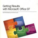 GETTING RESULTS WITH MICROSFOT OFFICE 97