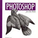 PHOTOSHOP FOR THE WEB by Mikkel Aaland 1998