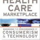 STRATEGIES FOR THE NEW HEALTH CARE MARKETPLACE MANAGING
