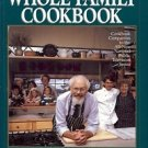 THE FRUGAL GOURMENT WHOLE FMILY COOKBOOK JEFF SMITH