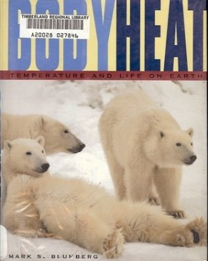 BODY HEAT TEMPERATURE AND LIFE ON EARTH