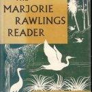 THE MARJORIE RAWLINGS READER BY JULIA SCRIBNER BIGHAM 1956