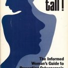 STAND TALL! WOMAN'S GUIDE TO PREVENTING OSTEOPOROSIS