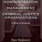 THE ADMINISTRATION & MANAGEMENTOF CRIMINAL JUSTICE ORGA