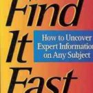 FIND IT FAST UNCOVER EXPERT INFORMATION ON ANY SUBJECT