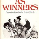 WOMEN AS WINNER TRANSACTIONAL ANALYSIS FOR PERSONAL GROWTH 1977