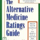 THE ALTERNATIVE MEDICINE RATINGS GUIDE STEVE BRATMAN