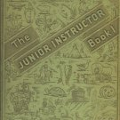 THE JUNIOR INSTRUCTOR BOOK ONE 1943