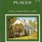 MAINE'S HISTORIC PLACES BY FRANK A BEARD & BETTE A. SMITH 1982