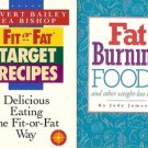 FAT BURNING FOODS FIT OR FAT TARGET RECIPES LOT OF 2 BOOKS