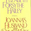 ELIZABETH FORSY THE HAILEY A NOVEL JOANNA'S HUSBAND & DAVID'S WIFE
