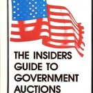 THE INSIDERS GUIDE TO GOVERNMENT AUCTIONS THE COMPLETE GUIDE TO GOVERNMENT