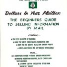 DOLLAR IN YOUR MAILBOX THE BEGINNERS GUIDE TO SELLING INFORMATION BY MAIL