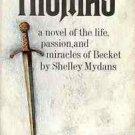 THOMAS A NOVEL OF THE LIFE PASSION & MIRACLES OF BECKET