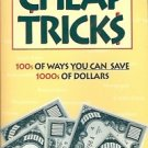 CHEAP TRICKS 100s OF WAYS  YOU CAN SAVE 1000s OF DLLRS