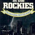 THUNDER IN THE ROCKIES THE INCREDIABLE DENVER POST