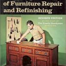 THE COMPLETE BOOK OF FURNITURE REPAIR & REFINISHING