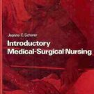 INTRODUCTORY MEDICAL SURGICAL NURSING JEANNE SCHERER