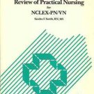 REVIEW OF PRACTICAL NURSING FOR NCLEX-PN/VN S. SMITH