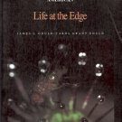 LIFE AT THE EDGE SCIENTIFIC AMERICAN BY JAMES L. GOULD & CAROL GRANT GOULD