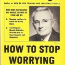 HOW TO STOP WORRYING & STARTING LIVING DALE CARNEGIE 1948