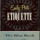 THE NEW EMILY POST'S ETIQUETTE THE BLUE BOOK OF SOCIAL USAGE