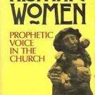 HISPANIC WOMEN PROPHETIC VOICE IN THE CHURCH