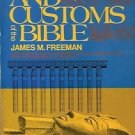 MANNERS & CUSTOMS OF THE BIBLE 1972