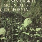 A GUIDEBOOK TO THE SAN GABRIEL MOUNTAINS OF CALIFORNIA