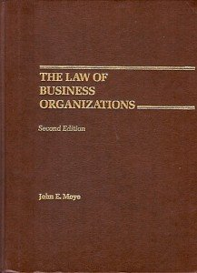 THE LAW OF BUSINESS ORGANIZATIONS 2ND EDITION