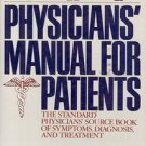 THE PHYSICIANS' MANUAL FOR PATIENTS 1984