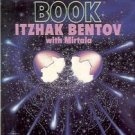 A COSMIC BOOK ON THE MECHANICS OF CREATION ITZHAK BENTOV