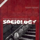 SOCIOLOGY EXPLORING THE ARCHITECUTRE OF EVERYDAY LIFE DAVID M. NEWMAN