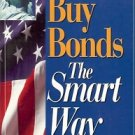 HOW TO BUY BONDS THE SMART WAY BY STEPHEN  LITTAUER