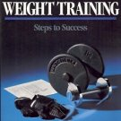 WEIGHT TRAINING STEPS TO SUCCESS  BEACHLE & GROVES