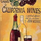 GUIDE TO CALIFORNIA WINES A PRACTICAL REFERENCE BOOK FO